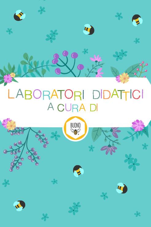 laboratori didattici per bambini a cura di BUONO
